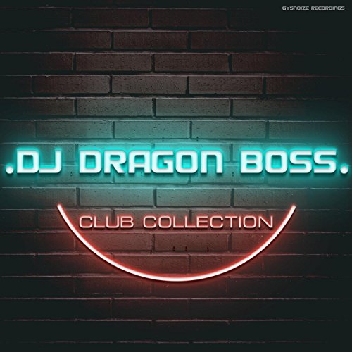 DJ Dragon Boss - Club Collection