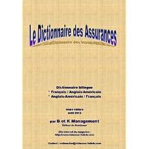 Dictionnaire bilingue des Assurances - 4ème édition - 2012 (French Edition)