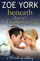 Beneath These Bright Stars: Evie and Liam's Wedding (The Wardham Book 7) (English Edition)