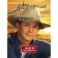 Cowboy for Keeps (Men of Mule Hollow)