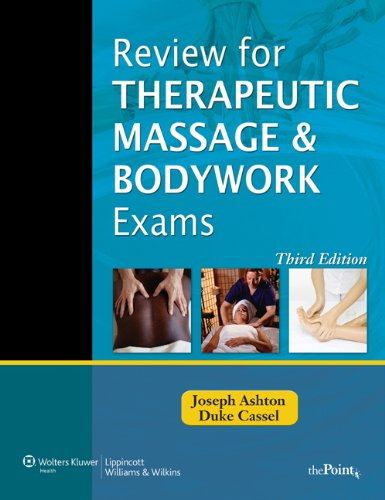 Review for Therapeutic Massage and Bodywork Exams (LWW Massage Therapy and Bodywork Educational Series) (Massage Therapy Education)