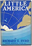 img - for Little America: Aerial Exploration in the Antarctic, The Flight to the South Pole book / textbook / text book