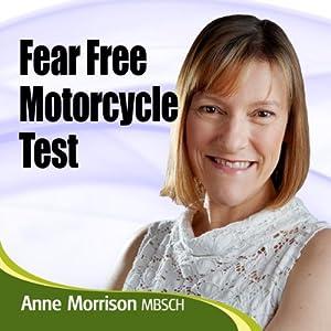 Fear Free Motorcycle Test Speech