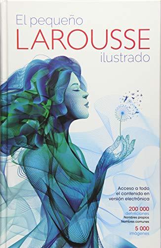 El Pequeno Larousse Ilustrado 2017-2018 (Dictionary Larousse)