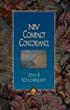 NIV Compact Concordance, Zondervan Publishing Staff and John R. Kohlenberger, 0310228727