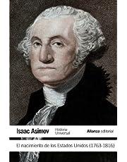 El nacimiento de los Estados Unidos (1763-1816) (El libro de bolsillo - Historia)