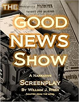 Descargar Por Torrent Sin Registrarse Screenplay - The Good News Show Ebooks Epub