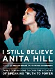 img - for I Still Believe Anita Hill book / textbook / text book