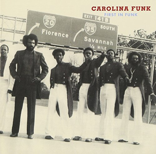 Free Carolina Funk: First In Funk