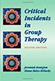 Critical Incidents in Group Therapy (Group Counseling)