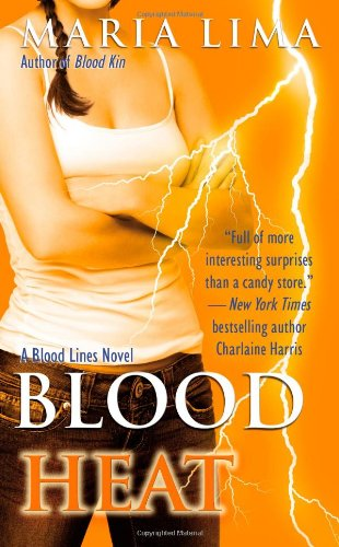 Blood Heat (Blood Lines, Book 4)