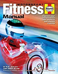 Motorsport Fitness Manual: Improve Your Performance with Physical and Mental Training