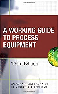 A working guide to process equipment fourth edition norman p working guide to process equipment third edition fandeluxe Gallery