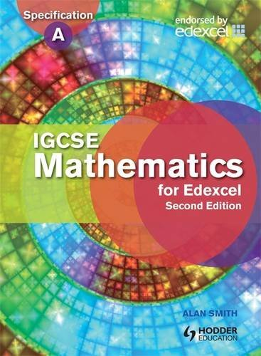 IGCSE Mathematics for Edexcel Student's Book 2nd Edition: Also for the Edexcel Certificate (Eurostars)
