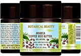 "ARABICA COFFEE SEED BUTTER 100 % Natural / 100% PURE BOTANICALS. VIRGIN/ UNREFINED BLEND. Cold Pressed. 4 Fl.oz.- 120 ml. For Skin, Hair and Nail Care. ""One of the best butters to reduce wrinkles, puffiness, dark circles. Powerful Anti-Cellulite."""