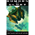 Rumors of Glory (The System States Rebellion Book 1)