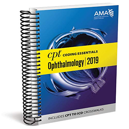 CPT® Coding Essentials for Ophthalmology 2019 ()