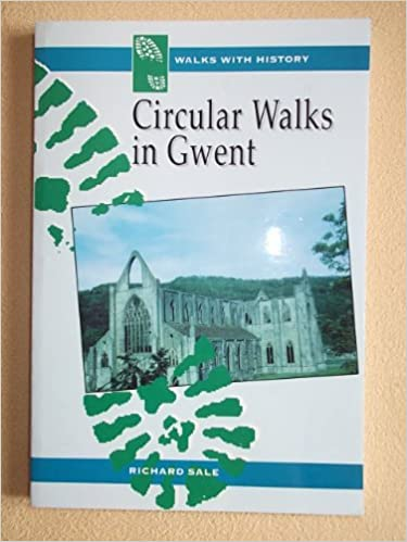 Circular Walks in Gwent (Walks with History)