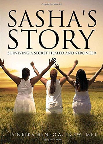 Sasha's Story: Surviving A Secret Healed And Stronger PDF