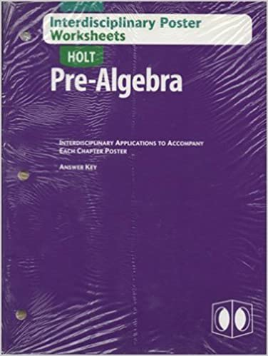 Holt Pre-Algebra: Interdisciplinary Posters and Worksheets with ...