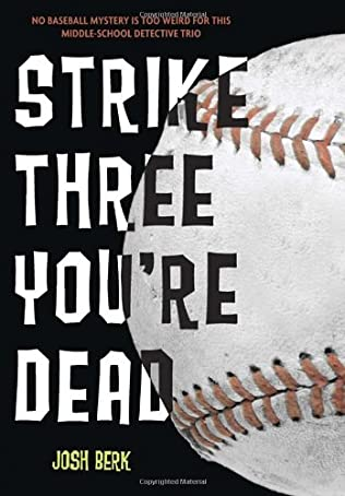 book cover of Strike Three, You\'re Dead