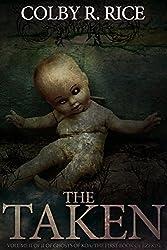 The Taken: Volume II of II of Ghosts of Koa: The First Book of Ezekiel (The Books of Ezekiel 2)