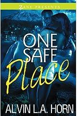 One Safe Place: A Novel (Zane Presents) Paperback