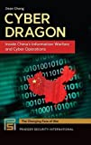 Book cover for Cyber Dragon: Inside China's Information Warfare and Cyber Operations