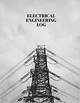 Electrical Engineering Log: Electrical Maintenance Repair