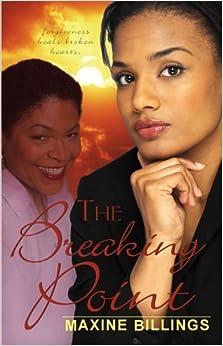 The Breaking Point by Maxine Billings (2006-05-01)