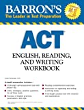 img - for Barron's ACT English, Reading, and Writing Workbook book / textbook / text book
