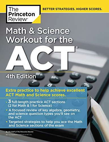 Pdf Test Preparation Math and Science Workout for the ACT, 4th Edition: Extra Practice for an Excellent Score (College Test Preparation)