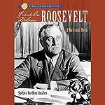 Sterling Biographies: Franklin Delano Roosevelt: A National Hero   Sudipta Bardhan-Quallen