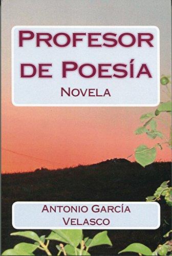 Profesor de Poesía: Novela (Spanish Edition)