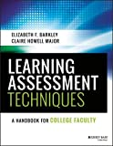 Learning Assessment Techniques: A Handbook for College Faculty by Barkley Elizabeth F. Major Claire Howell (2016-01-19) Paperback