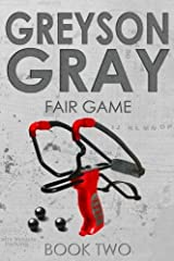 Greyson Gray: Fair Game (Volume 2) by B.C. Tweedt (2013-11-22) Paperback