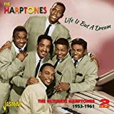 Life Is But a Dream: Ultimate Harptones 1953-61