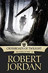 Crossroads of Twilight: Book Ten of 'The Wheel of Time'