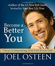 Become a Better You (Miniature Edition): 7 Keys to Improving Your Life Every Day