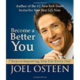 Become a Better You (Miniature Edition): 7 Keys to Improving Your Life Every Day ~ Joel Osteen