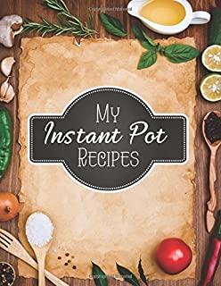 amazon com my instant pot recipes blank instant pot recipes cook