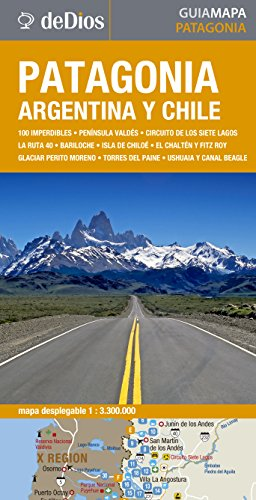 Patagonia, Argentina y Chile/ Patagonia, Argentina and Chile (Map Guide) por De Dios, Julian