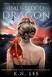 Half-Blood Dragon: A Pirate Fantasy (Dragon Born Trilogy Book 1)