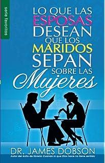 Lo Que Las Esposas Desean Que Los Maridos Sepan Sobre Las Mujeres (Favoritos) (