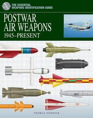 Postwar Air Weapons: 1945-Present (Essential Weapons Identification - Weapons Guided