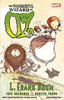 Oz: The Wonderful Wizard of Oz by [Shanower, Eric]