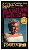 img - for The Marilyn Files / Robert F. Slatzer book / textbook / text book