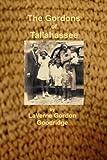 The Gordons of Tallahassee, LaVerne Gordon Goodridge, 0615196896