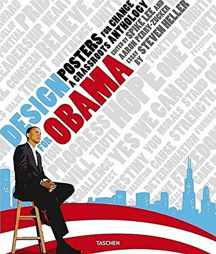 Design for Obama. Posters for Change: A Grassroots Anthology (French Edition)