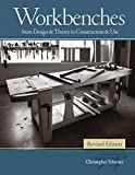 Workbenches Revised Edition: From Design & Theory